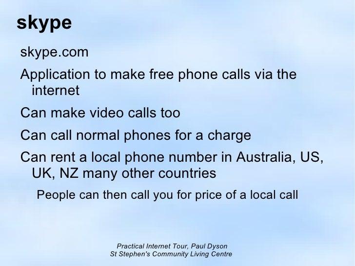 skype <ul><li>skype.com