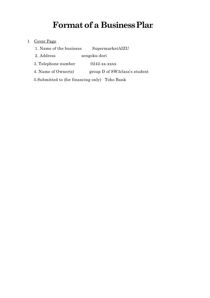 FormatofaBusinessPlan I. CoverPage               1.NameofthebusinessSupermarketAIZU   2.Address...