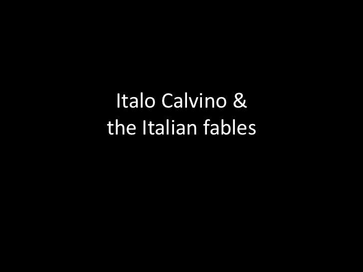 Italo Calvino &the Italian fables