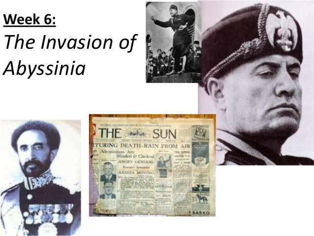 Week 6:The Invasion ofAbyssinia