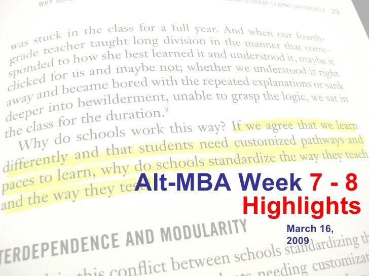 Week 7 8 Alt Mba Presentation