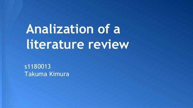 Analization of a literature review s1180013 Takuma Kimura