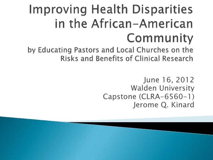 June 16, 2012       Walden UniversityCapstone (CLRA-6560-1)       Jerome Q. Kinard
