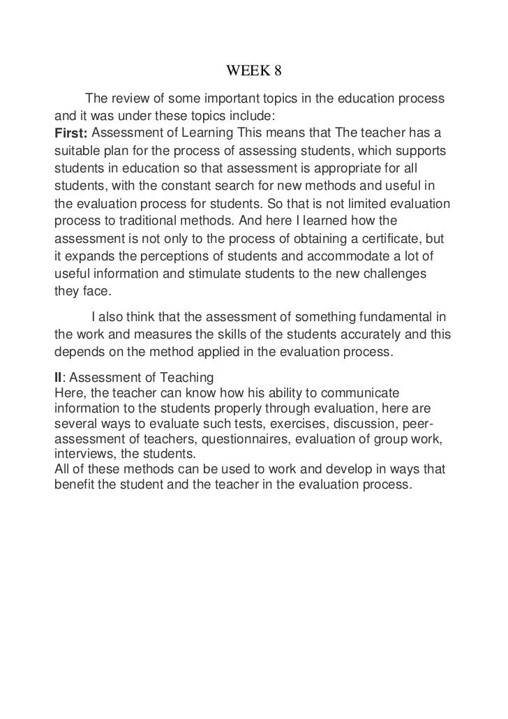 WEEK 8      The review of some important topics in the education processand it was under these topics include:First: Asses...
