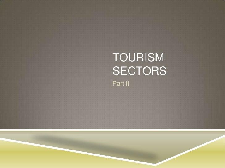 TOURISMSECTORSPart II