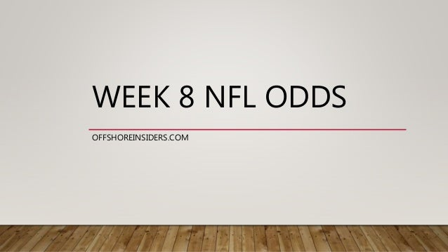 week 2 odds week 8 nfl betting lines