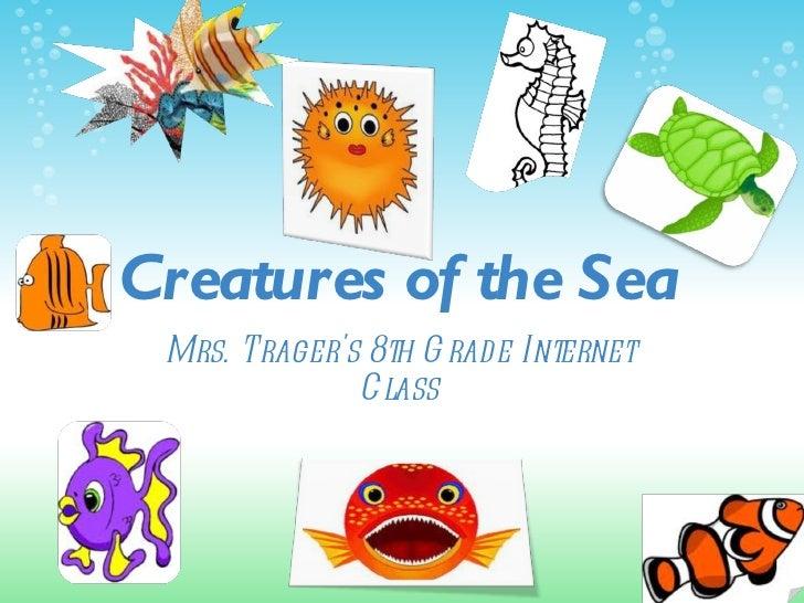 Week 8 sea_creatures_presentation1