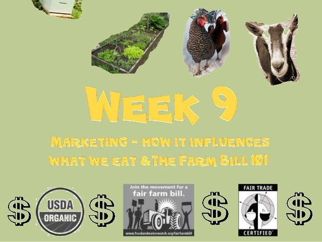 Week 9  - Farm Bill and Food Labels