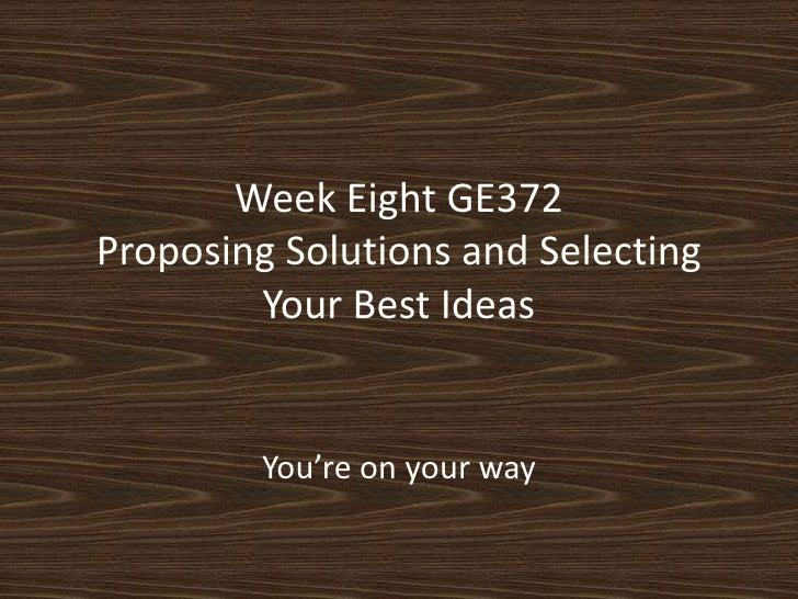 GE372: Week Eight