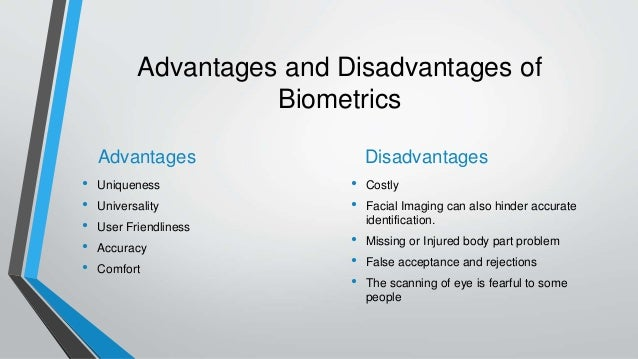 Advantages and disadvantages of technologies