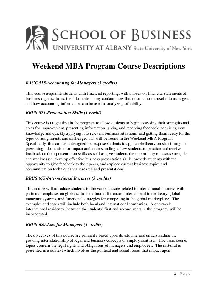 Weekend MBA Program Course DescriptionsBACC 518-Accounting for Managers (3 credits)This course acquaints students with fin...