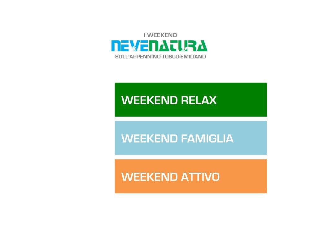 Weekend Neve Natura