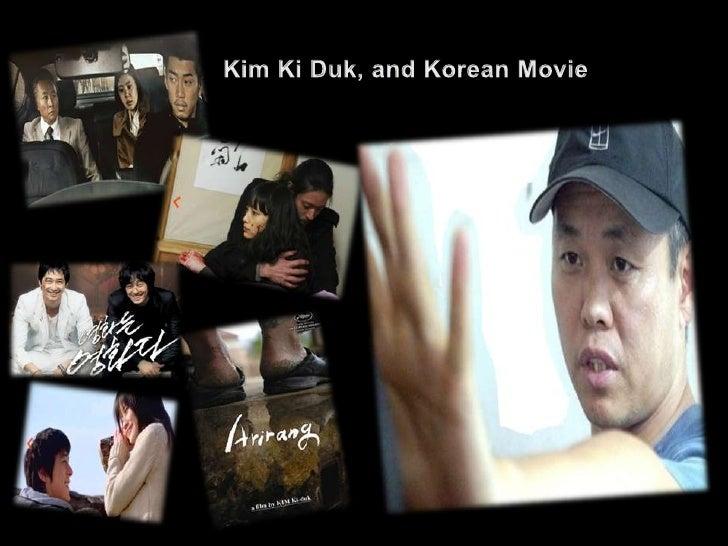 Kim Ki Duk, and Korean Movie<br />