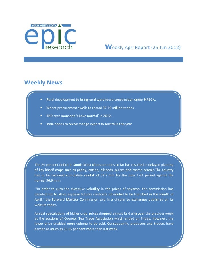 WEEKLY AGRI REPORT BY EPIC RESEARCH-25 June 2012