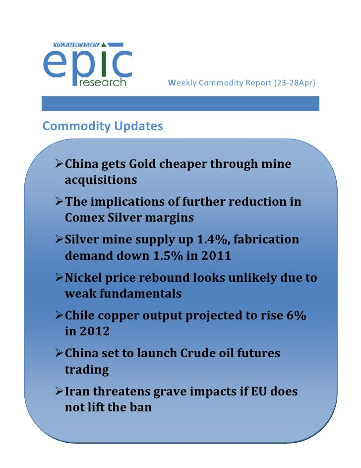WEEKLY COMMODITY REPORT BY EPIC RESEARCH-23 APRIL 2012