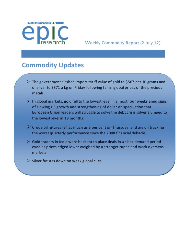 WEEKLY COMMODITY REPORT BY EPIC RESEARCH-02 JULY 2012