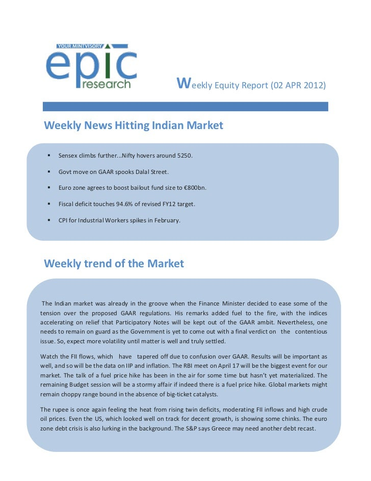 Weekly Equity Report (02 APR 2012) Weekly News Hitting Indian Market     Sensex climbs further...Nifty hovers around 5250...