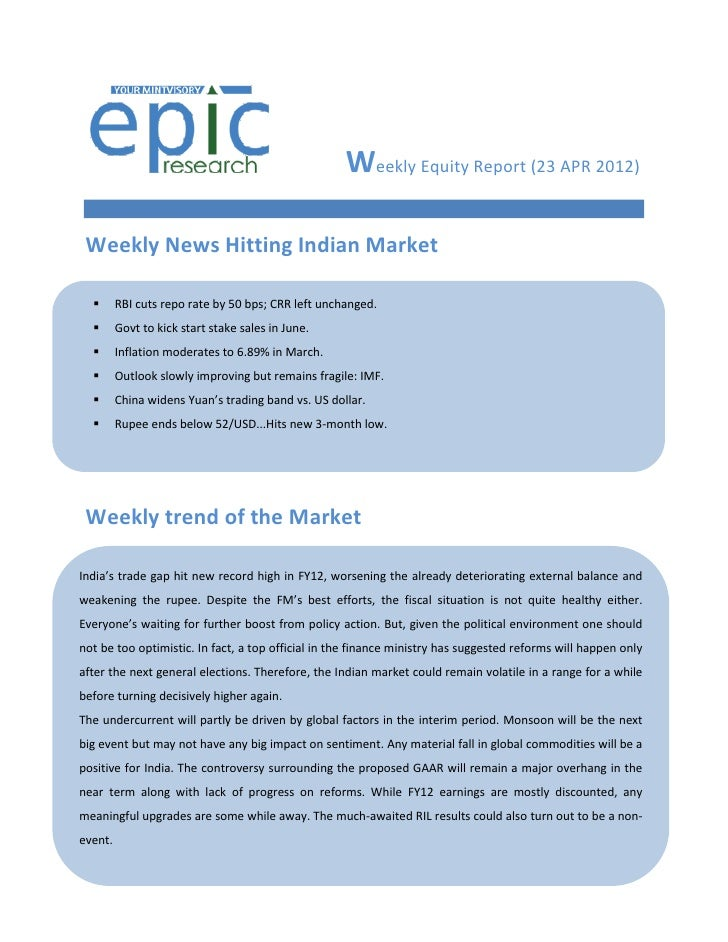 Weekly Equity Report (23 APR 2012) Weekly News Hitting Indian Market        RBI cuts repo rate by 50 bps; CRR left unchan...
