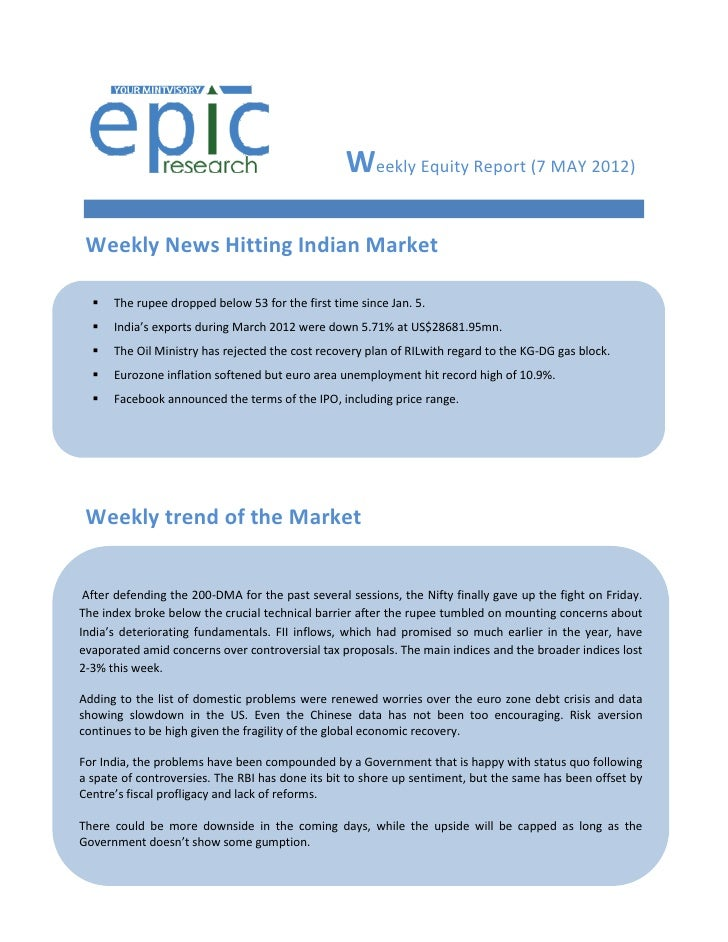 Weekly Equity Report (7 MAY 2012) Weekly News Hitting Indian Market     The rupee dropped below 53 for the first time sin...