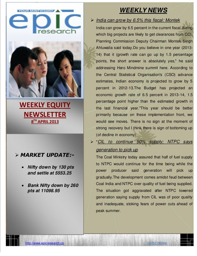 WEEKLY NEWS                                 India can grow by 6.5% this fiscal: Montek                                  I...