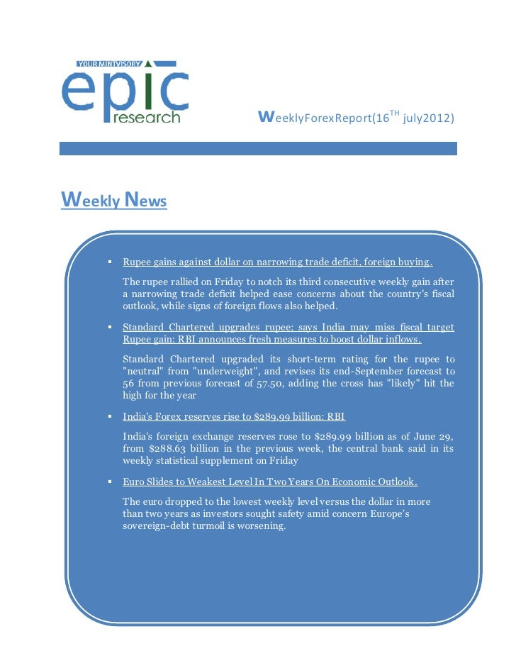 WEEKLY FOREX REPORT BY EPIC RESEARCH-16 JULY 2012