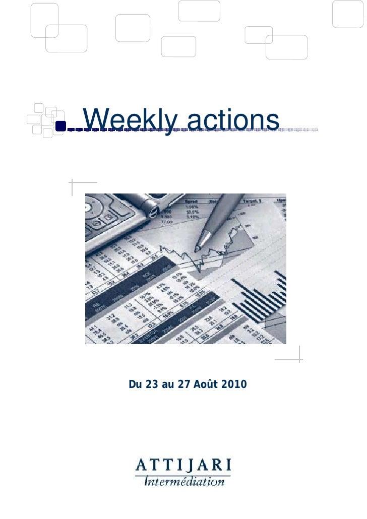 Weekly actions        Du 23 au 27 Août 2010