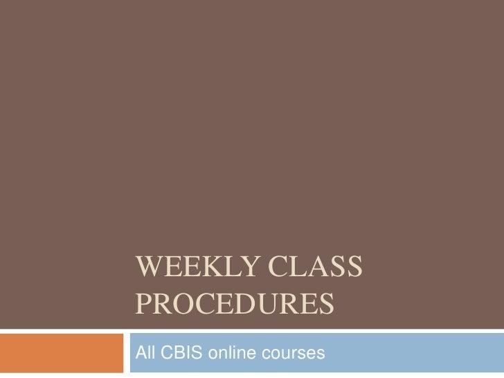 Weekly class procedures - online