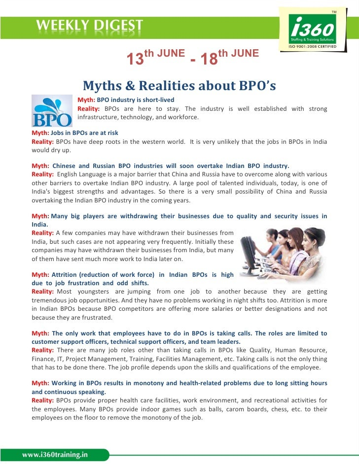 13th JUNE - 18th JUNE                  Myths & Realities about BPO's                Myth: BPO industry is short-lived     ...