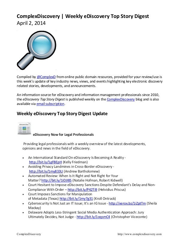 ComplexDiscovery http://www.complexdiscovery.com ComplexDiscovery | Weekly eDiscovery Top Story Digest April 2, 2014 Compi...