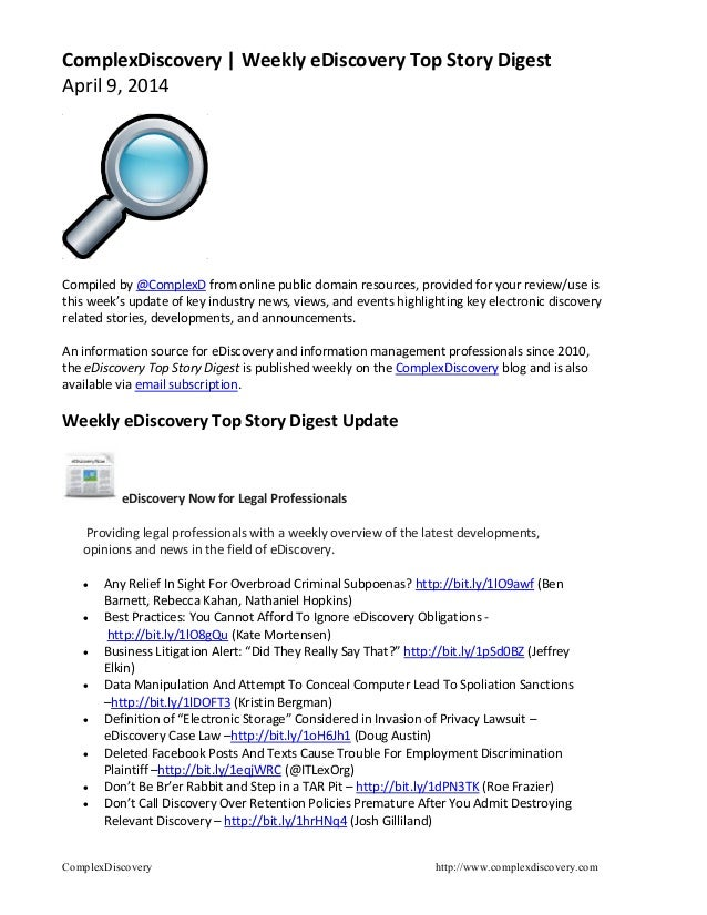 ComplexDiscovery http://www.complexdiscovery.com ComplexDiscovery | Weekly eDiscovery Top Story Digest April 9, 2014 Compi...