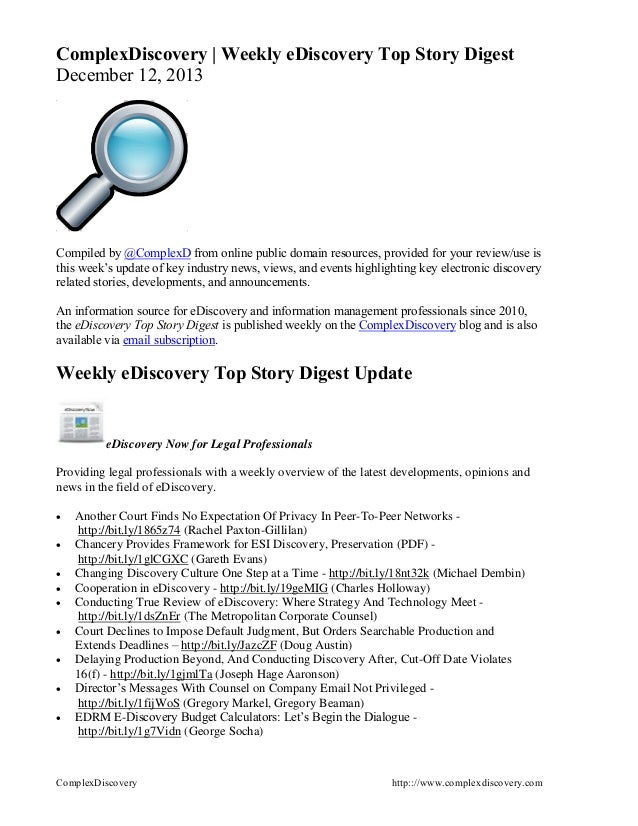 ComplexDiscovery | Weekly eDiscovery Top Story Digest December 12, 2013  Compiled by @ComplexD from online public domain r...