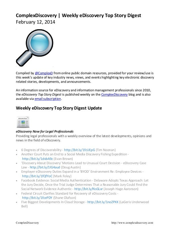 ComplexDiscovery | Weekly eDiscovery Top Story Digest February 12, 2014  Compiled by @ComplexD from online public domain r...
