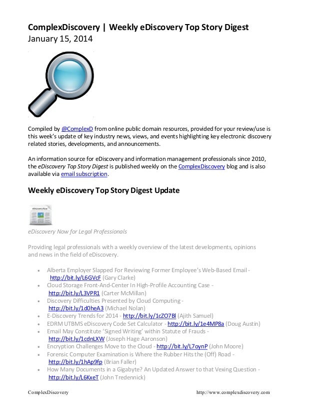 ComplexDiscovery | Weekly eDiscovery Top Story Digest January 15, 2014  Compiled by @ComplexD from online public domain re...