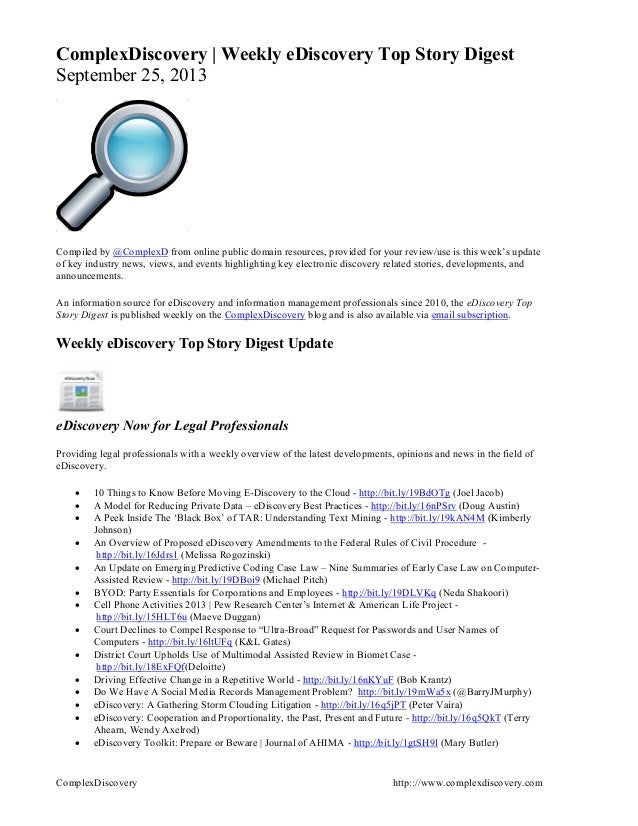 ComplexDiscovery http:://www.complexdiscovery.com ComplexDiscovery | Weekly eDiscovery Top Story Digest September 25, 2013...
