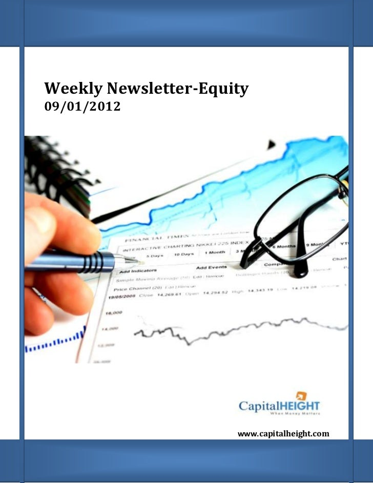 Weekly Newsletter-Equity    09/01/2012;                          www.capitalheight.com