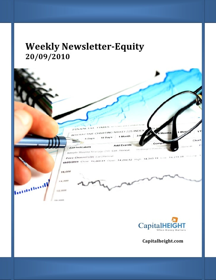 Weekly Newsletter        Newsletter-Equity 20/09/2010                            Capitalheight.com