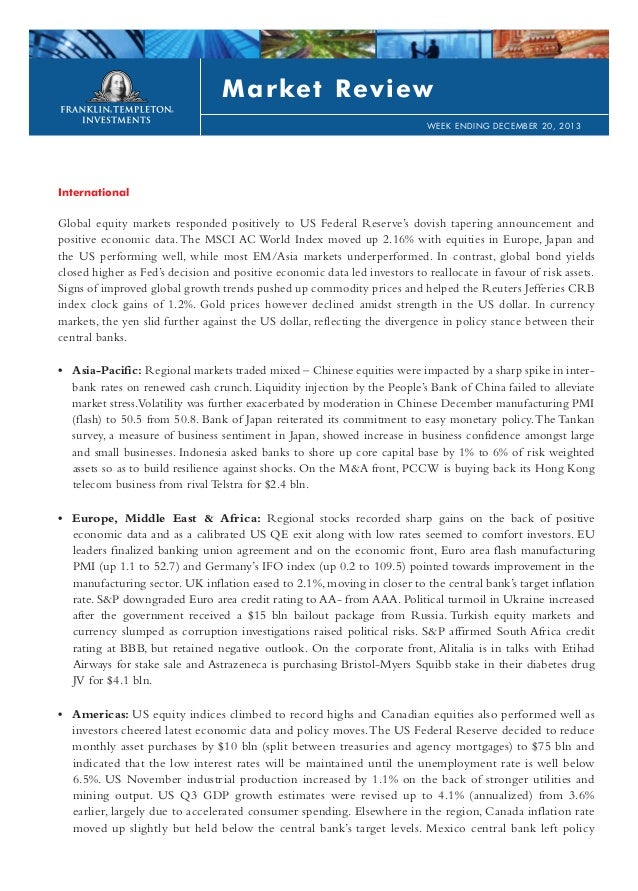 Market Review WEEK ENDING DECEMBER 20, 2013  International  Global equity markets responded positively to US Federal Reser...