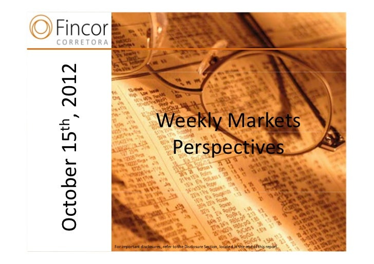 Weekly markets perspectives    october 15th 2012