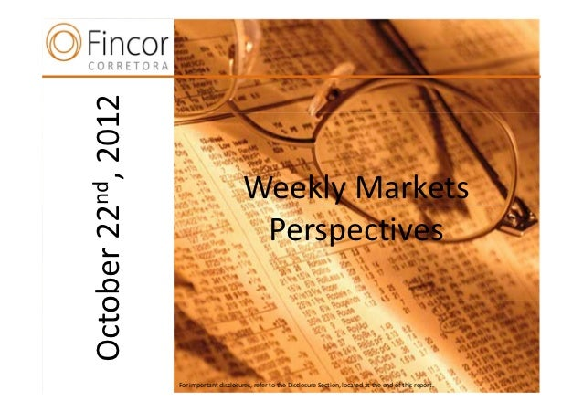 Weekly markets perspectives october 22nd 2012