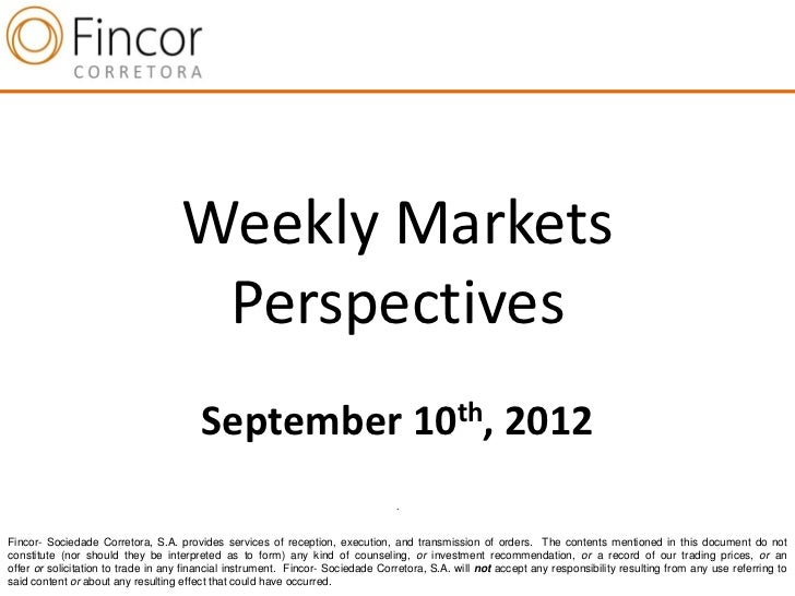 Weekly Markets                                     Perspectives                                        September 10th, 201...