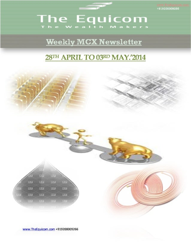 Weekly mcx newsletter 28 apr 2014