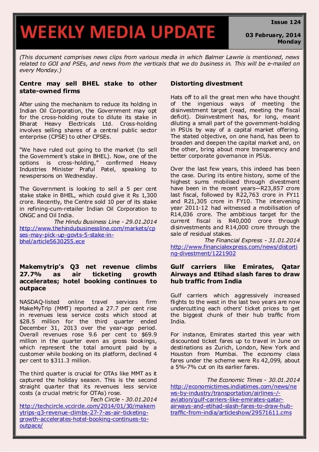 WEEKLY MEDIA UPDATE  Issue 124 03 February, 2014 Monday  (This document comprises news clips from various media in which B...