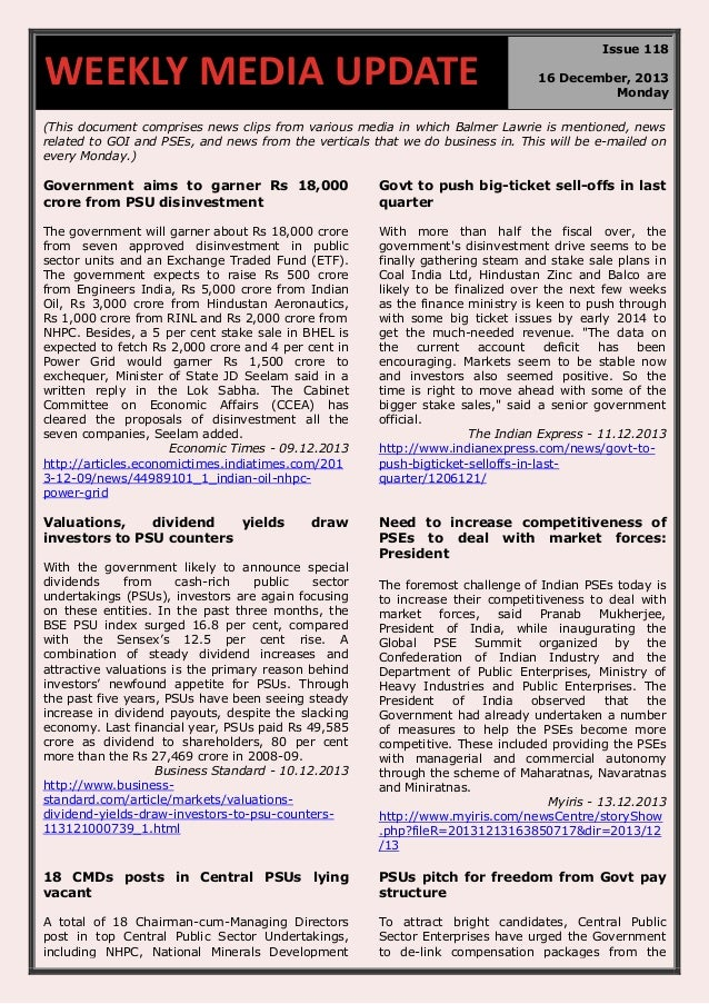 WEEKLY MEDIA UPDATE  Issue 118 16 December, 2013 Monday  (This document comprises news clips from various media in which B...