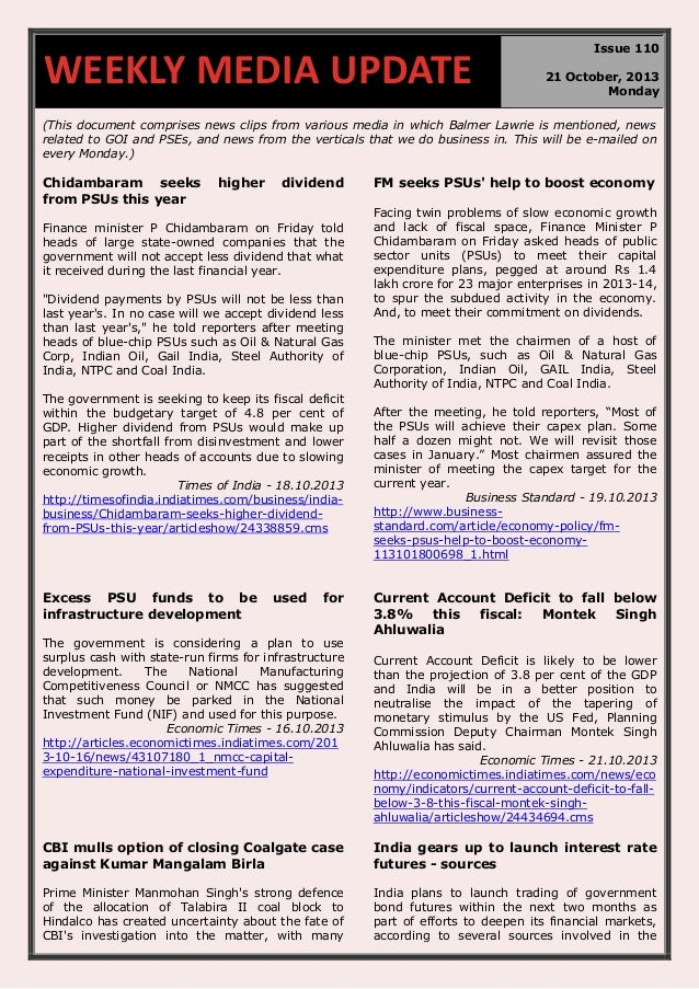 WEEKLY MEDIA UPDATE  Issue 110 21 October, 2013 Monday  (This document comprises news clips from various media in which Ba...