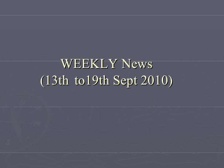 WEEKLY News (13th  to19th Sept 2010)