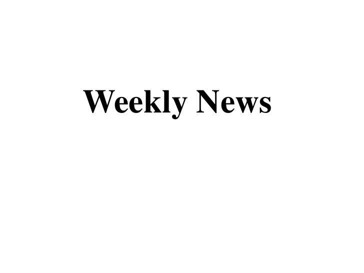 Weekly News<br />