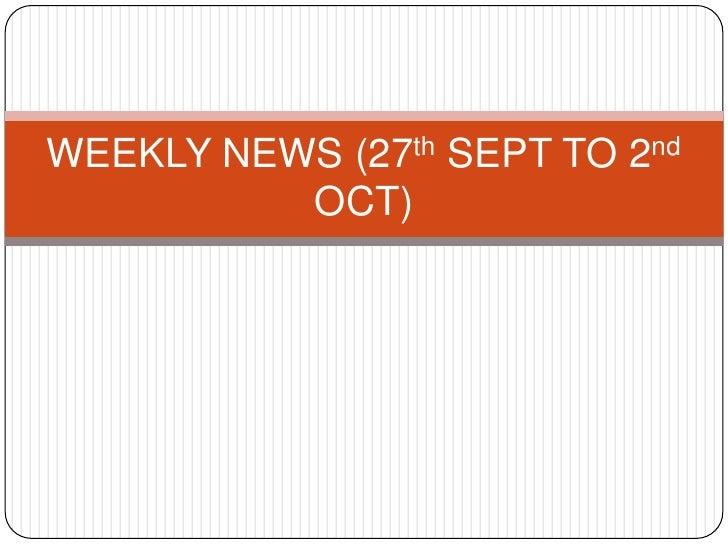 Weekly news (27th sept to 2nd oct