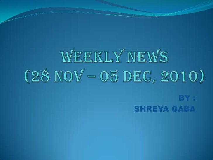 Weekly news (29 nov  5dec)