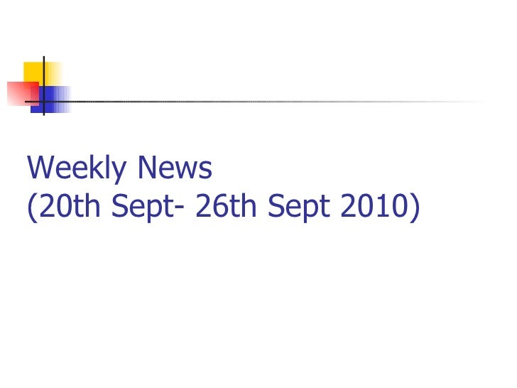 Weekly News  (20th Sept- 26th Sept 2010)