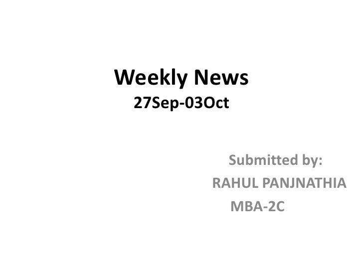 Weekly News27Sep-03Oct<br />                                        Submitted by:<br />                                   ...